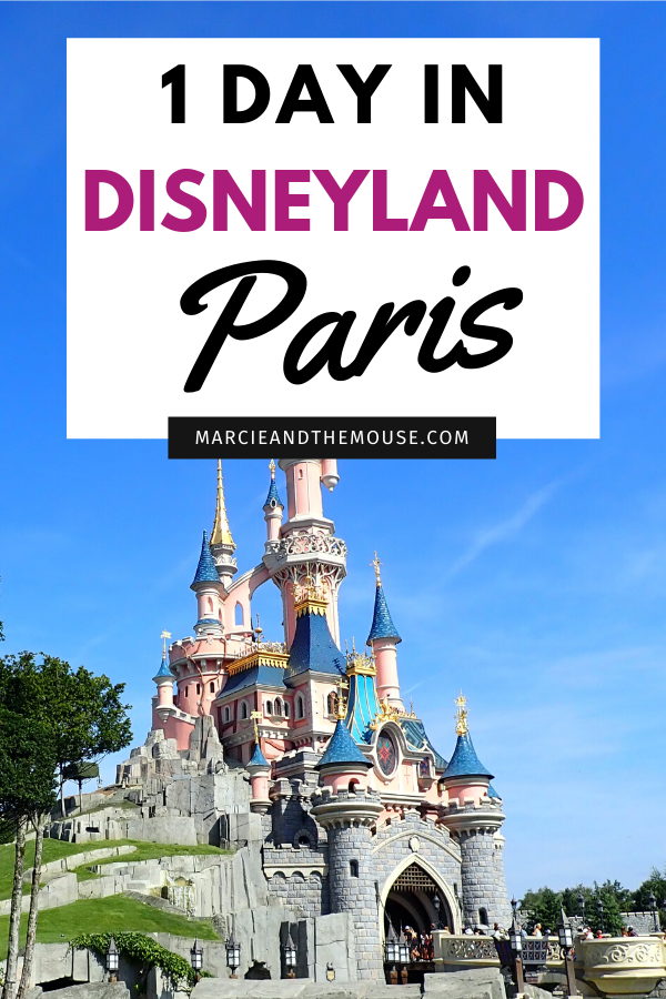 Disneyland Paris One Day Itinerary featured by top US Disney blogger, Marcie and the Mouse.