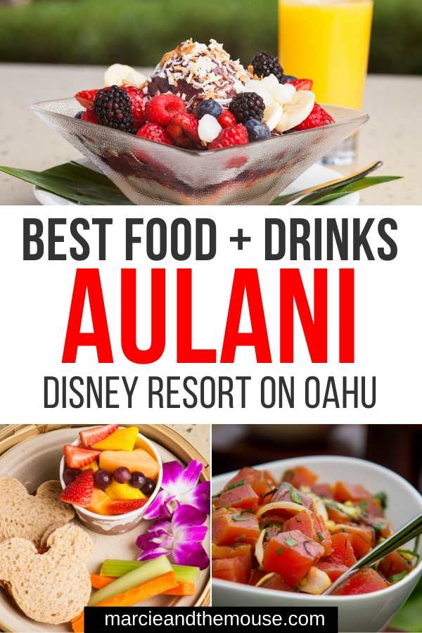 Aulani Resort Dining Guide featured by top US Disney blogger, Marcie and the Mouse