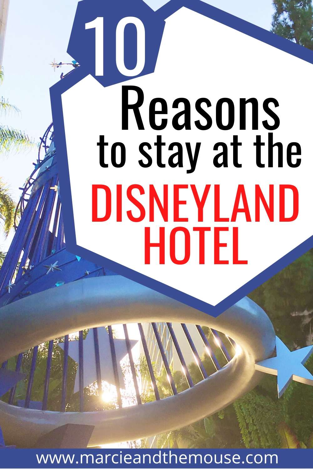 10 Reasons to Stay at the Disneyland Hotel featured by top US Disney blogger, Marcie and the Mouse.