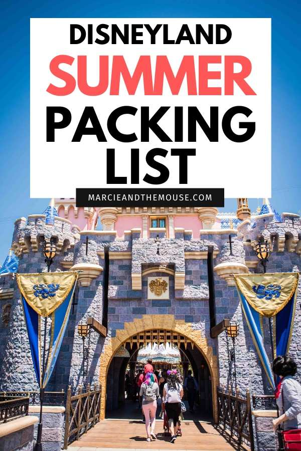 What to Pack for Disneyland in the Summer, a packing list by top US Disney blogger, Marcie and the Mouse