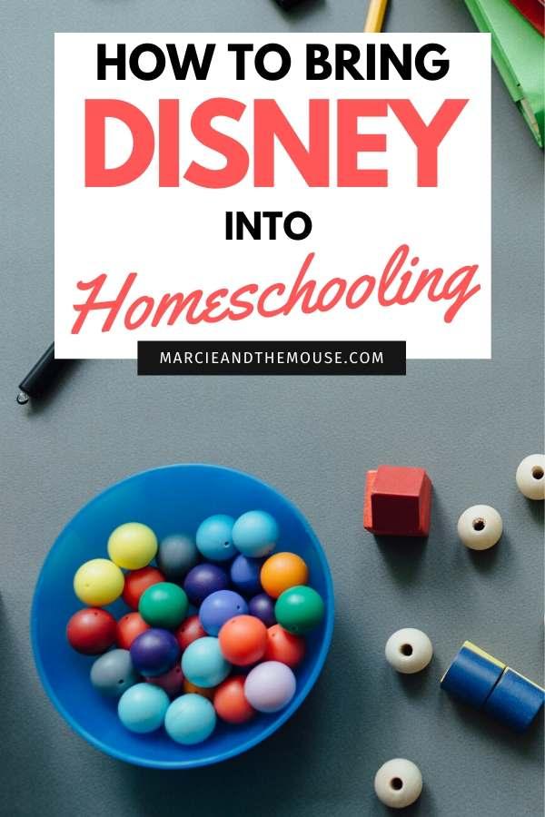 How To Bring Disney into Your Homeschool Routine, tips featured by top US Disney blogger, Marcie and the Mouse
