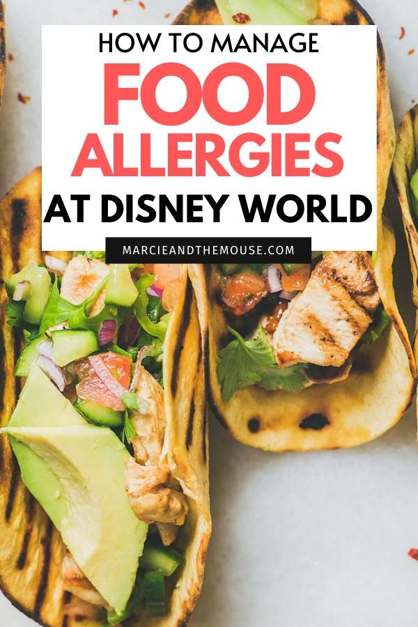 Food Allergies at Disney World, 5 tips featured by top US Disney blogger, Marcie and the Mouse.